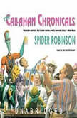 The Callahan Chronicals, Spider Robinson