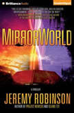 MirrorWorld, Jeremy Robinson
