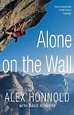 Alone on the Wall, Alex Honnold