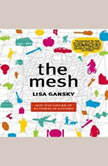 The Mesh Why the Future of Business is Sharing, Lisa Gansky