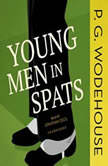 Young Men in Spats, P. G. Wodehouse