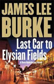 Last Car to Elysian Fields, James Lee Burke