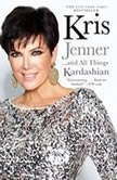 Kris Jenner . . . And All Things Kardashian, Kris Jenner