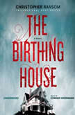The Birthing House, Christopher Ransom