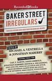 The Baker Street Irregulars, Michael A. Ventrella