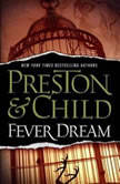 Fever Dream, Lincoln Child