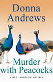 Murder with Peacocks, Donna Andrews