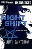 Night Shift, Lilith Saintcrow