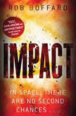 Impact, Rob Boffard