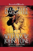 Preacher's Slaughter, William W. Johnstone