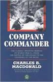 Company Commander, Charles B. MacDonald
