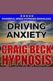 Driving Anxiety Hypnosis Downloads