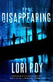 The Disappearing, Lori Roy