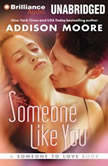 Someone Like You, Addison Moore