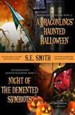 A Dragonlings Haunted Halloween and Night of the Demented Symbiots Two Dragonlings of Valdier Novellas, S.E. Smith