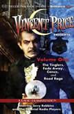 Vincent Price Presents - Volume One Four Radio Dramatizations, M. J. Elliott