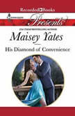 His Diamond of Convenience, Maisey Yates