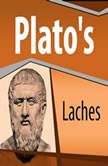 Plato's Laches, Plato