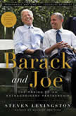 Barack and Joe The Making of an Extraordinary Partnership, Steven Levingston