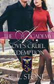 Love's Cruel Redemption, C. L. Stone