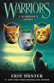 Warriors: A Warrior's Spirit, Erin Hunter
