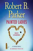 Painted Ladies A Spenser Novel, Robert B. Parker