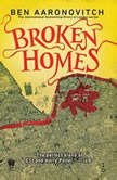 Broken Homes A Rivers of London Novel, Ben Aaronovitch