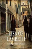 Liza of Lambeth, W. Somerset Maugham