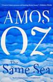 The Same Sea, Amos Oz