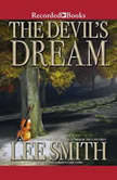 The Devil's Dream, Lee Smith