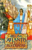 Letters from Atlantis, Robert Silverberg