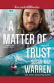 A Matter of Trust, Susan May Warren