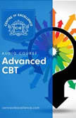 Advanced CBT Course, Centre of Excellence