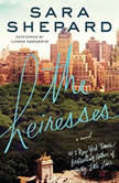 The Heiresses, Sara Shepard