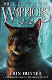 Warriors: Omen of the Stars #4: Sign of the Moon, Erin Hunter