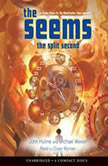 The Seems: The Split Second, John Hulme and Michael Wexler