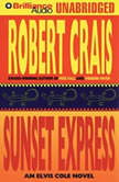 Sunset Express, Robert Crais