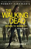 Robert Kirkman's The Walking Dead: Return to Woodbury, Jay Bonansinga