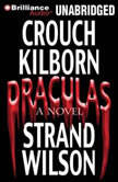 Draculas A Novel of Terror, Blake Crouch