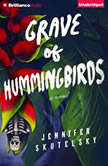Grave of Hummingbirds, Jennifer Skutelsky