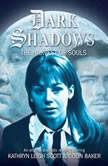 Dark Shadows - The Harvest of Souls, James Goss