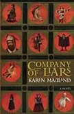Company of Liars, Karen Maitland
