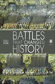 Smithsonian: Battles that Changed History, DK