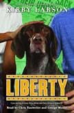 Liberty, Kirby Larson