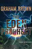 The Eden Prophecy, Graham Brown
