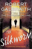 The Silkworm, Robert Galbraith