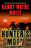 Hunter's Moon, Randy Wayne White