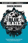 The Blue Blazes, Chuck Wendig