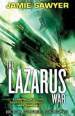 The Lazarus War: Origins, Jamie Sawyer