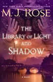Library of Light and Shadow, The, M.J. Rose